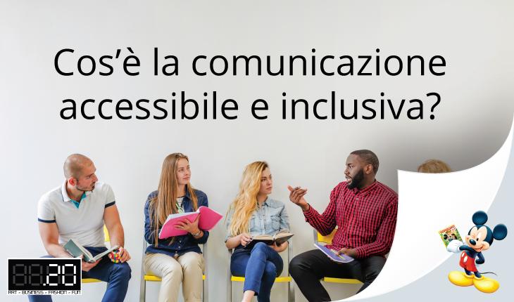 Cos'è la comunicazione accessibile e inclusiva?