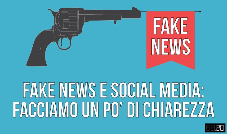 Fake news e social media: facciamo un po' di chiarezza.