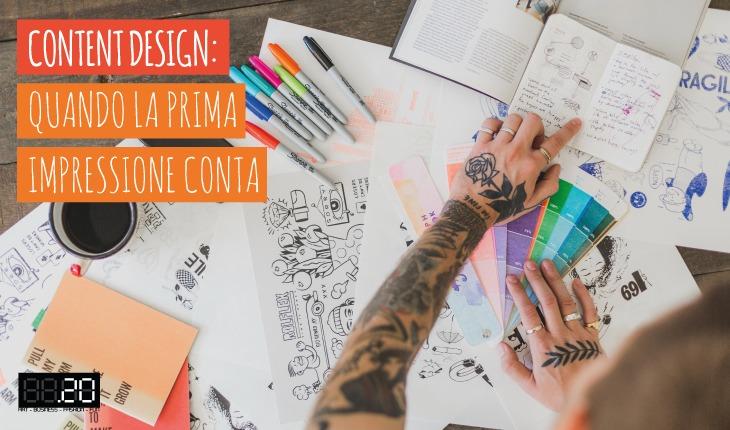 Content Design: quando la prima impressione conta