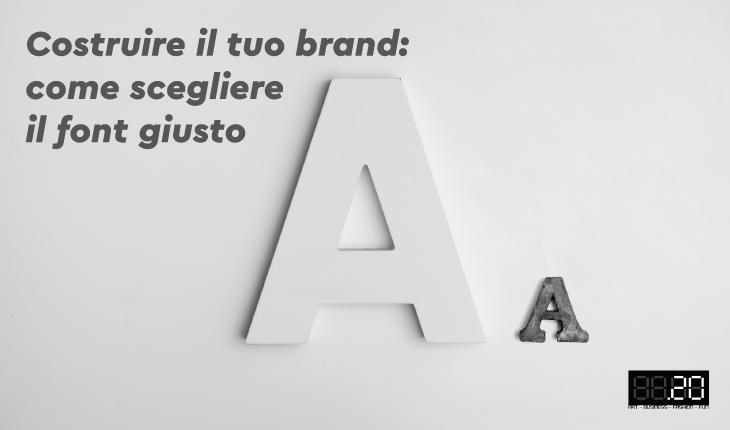 Costruire il tuo brand: come scegliere il giusto font