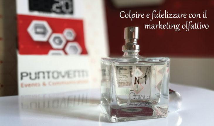 Colpire e fidelizzare con il marketing olfattivo