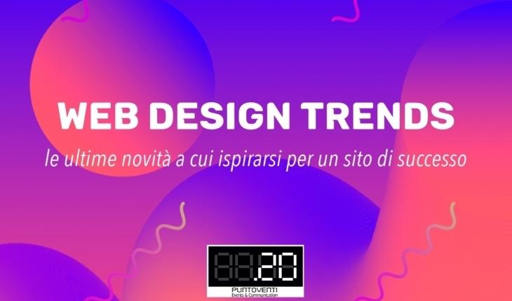 Web design trends: le ultime novità a cui ispirarsi per un sito di successo