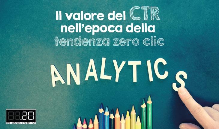 Il valore del CTR nell'epoca della tendenza zero clic