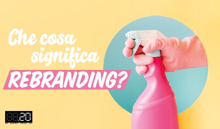 Cosa significa rebranding?