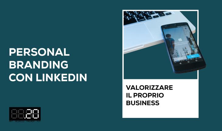 """Corso """"Personal branding con LinkedIn: valorizzare il proprio business"""""""