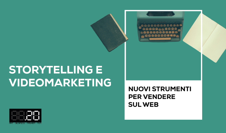 """Corso """"Storytelling e videomarketing: nuovi strumenti per vendere sul web"""""""