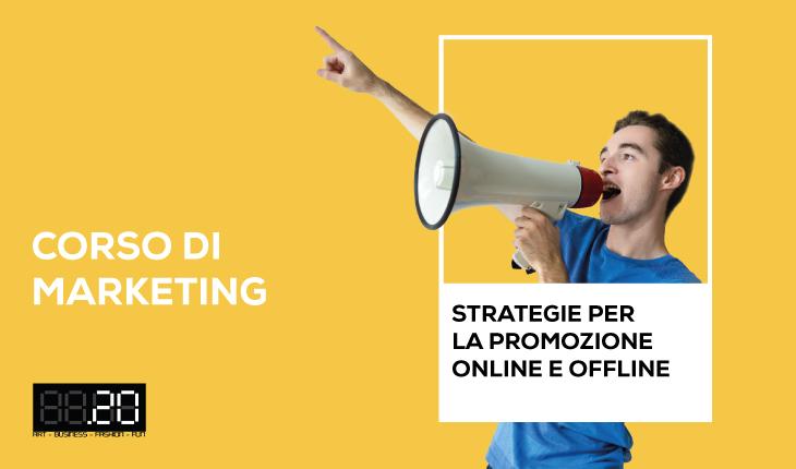 Corso di marketing: strategie per la promozione online e offline