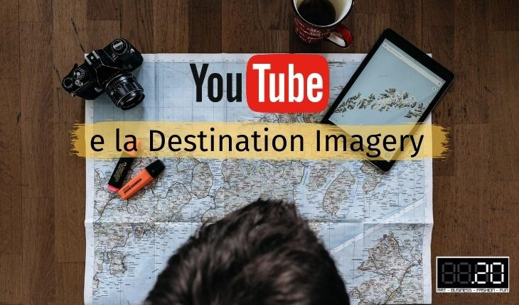 Youtube e la Destination Imagery