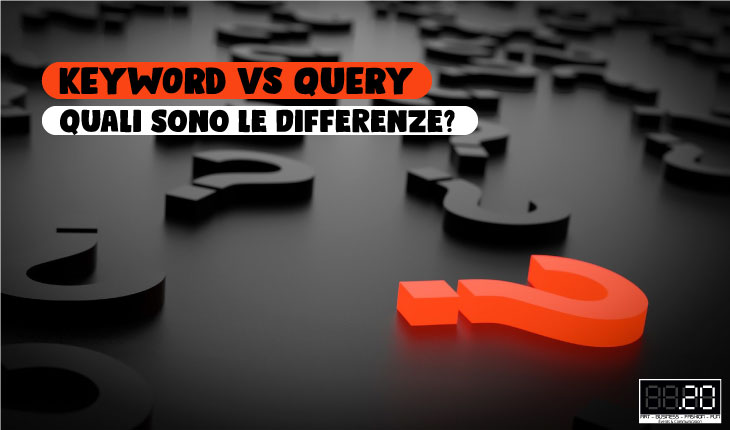 differenza tra keyword e query