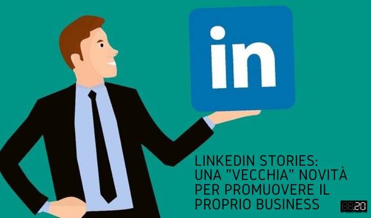 Linkedin Stories novità per business