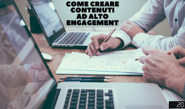 creare contenuti di engagement
