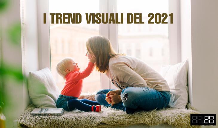 Trend visuali 2021