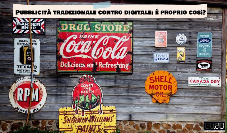 Pubblicità tradizionale vs digitale